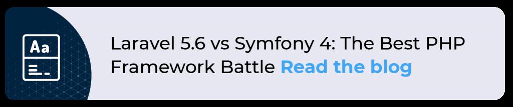 Laravel 5.6 vs Symfony 4: The Best PHP Framework Battle
