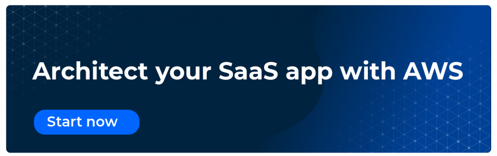 Architect your SaaS app with AWS