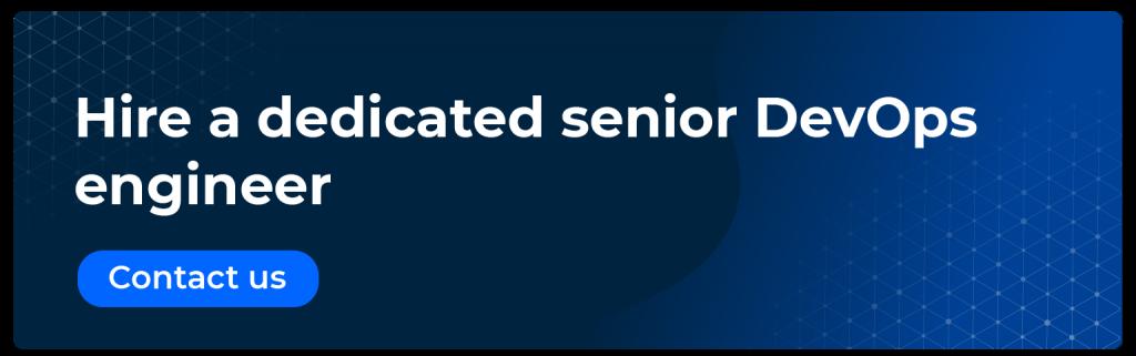 hire a dedicated senior devops engineer