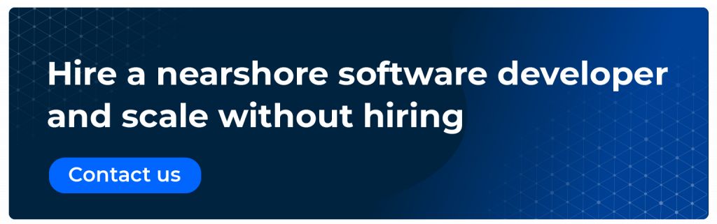 hire a nearshore software developer