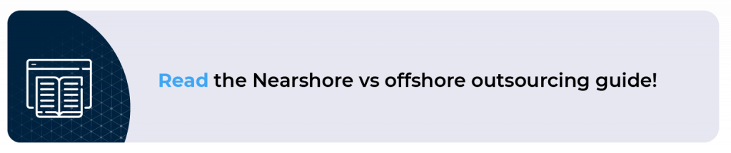 Nearshore vs offshore outsourcing guide