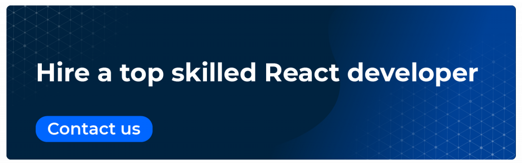 hire a top skilled react developer