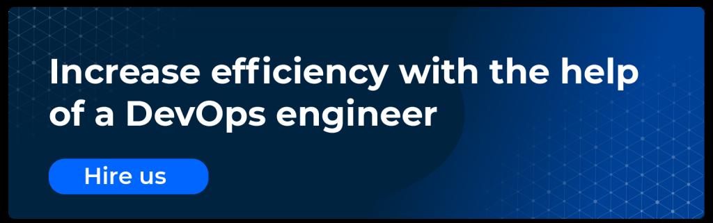 increase effiency with the help of a devops engineer