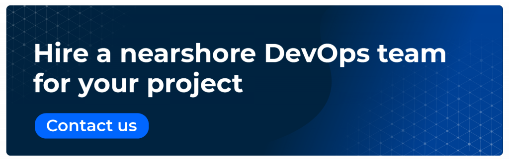 hire a nearshore devops team for your project